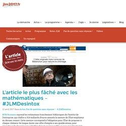 DÉSINTOX - BFMBusiness, l'article le plus fâché avec les mathématiques - #JLMDesintox