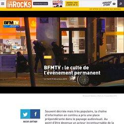 BFMTV: le culte de l'événement permanent