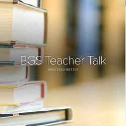 BGS Teacher Talk