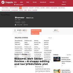 Bhanwar Web Series Review - A sloppy editing and too predictable plot Zee5