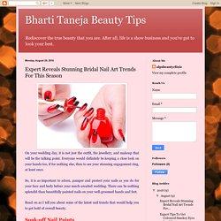 Bharti Taneja Beauty Tips: Expert Reveals Stunning Bridal Nail Art Trends For This Season