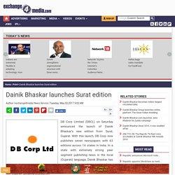 Dainik Bhaskar launches Surat edition