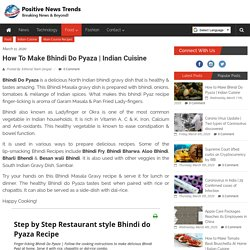 Easy restaurant style Bhindi Pyaz Recipe
