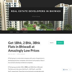 Get 1Bhk, 2 Bhk, 3Bhk Flats in Bhiwadi at Amazingly Low Prices