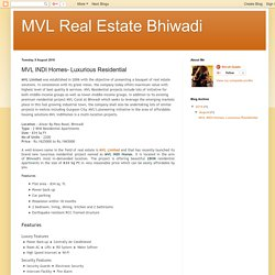 MVL Real Estate Bhiwadi: MVL INDI Homes- Luxurious Residential