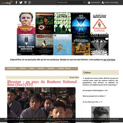 Bhoutan : au pays du Bonheur National Brut (Doc) [VF]
