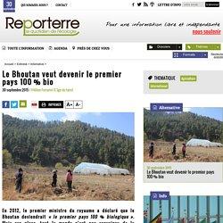 Le Bhoutan veut devenir le premier pays 100% bio
