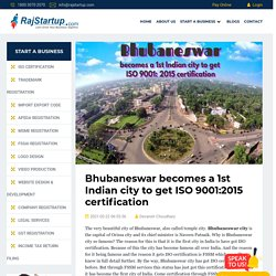 Bhubaneswar becomes a 1st Indian city to get ISO 9001:2015 certification