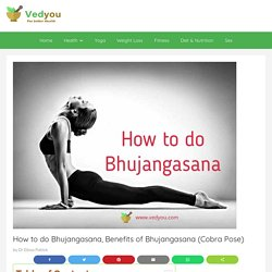How to do Bhujangasana, Benefits of Bhujangasana (Cobra Pose)