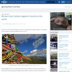 Bhutan most 'carbon negative' country in the world –
