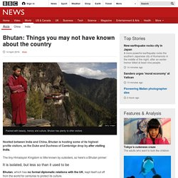 Bhutan: Things you may not have known about the country