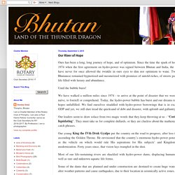 Bhutan Land Of The Thunder Dragon: Our River of Hope