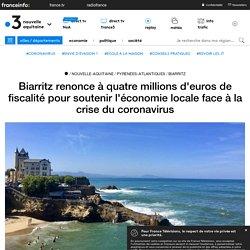 Biarritz renonce à quatre millions d'euros de fiscalité pour soutenir l'économie locale face à la crise du coronavirus