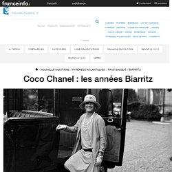 Coco Chanel : les années Biarritz - France 3 Nouvelle-Aquitaine