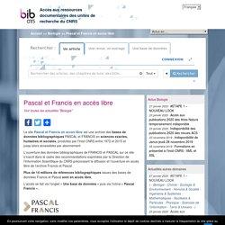 BibCnrs - Pascal et Francis en accès libre