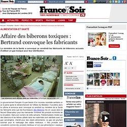 FRANCE SOIR 18/11/11 Affaire des biberons toxiques : Bertrand convoque les fabricants