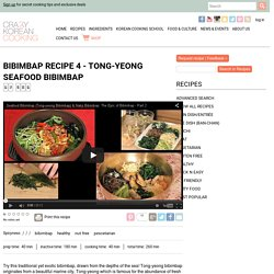 How to make Tong-yeong Seafood Bibimbap