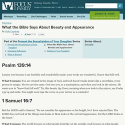 What the Bible Says About Beauty and Appearance