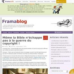 Même la Bible n'échappe pas à la guerre du copyright !
