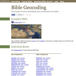 Bible Geocoding - Bible Maps in Google Earth and Google Maps