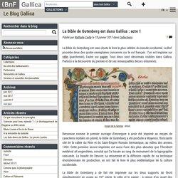 La Bible de Gutenberg est dans Gallica : acte 1