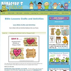 Bible Lesson Crafts and Activities - Love