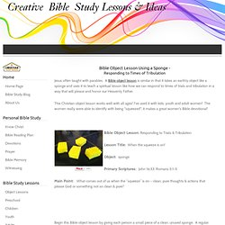 Bible Object Lesson Using a Sponge