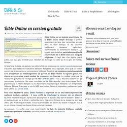 Bible Online en version gratuite - Bible & Co