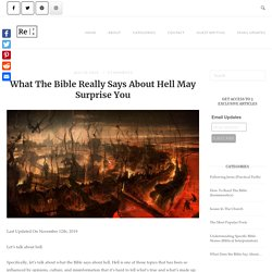 What The Bible Really Says About Hell May Surprise You