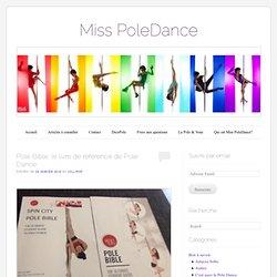 Pole Bible, le livre de référence de Pole Dance