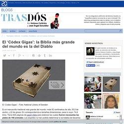 El 'Códex Gigas': la Biblia más grande del mundo es la del Diablo