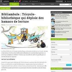 Bibliambule : Tricycle-bibliothèque qui déploie des hamacs de lecture