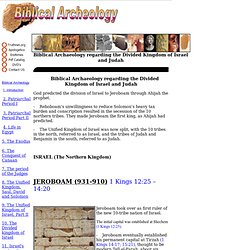 10 - Biblical Archaeology regarding the Divided Kingdom of Israel