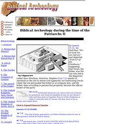 3 - Biblical Archeology during the time of the Patriachs