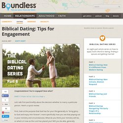 Biblical Dating: Tips for Engagement