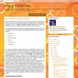 BIBLIO ESPECIAL: TICS PARA DISCAPACITADOS