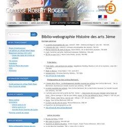 Biblio-webographie Histoire des arts 3?me