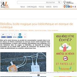 BiblioBox, boîte magique pour bibliothèque en manque de numérique