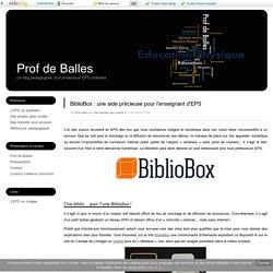 BiblioBox : une aide précieuse pour l'enseignant d'EPS - Prof de Balles