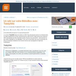 Un wiki sur votre BiblioBox avec TiddlyWiki - BiblioBox - Le blog de l'actualité des Bibliobox & PirateBox
