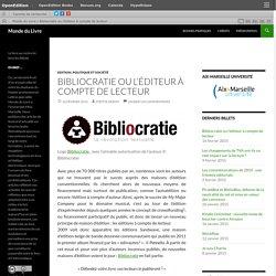 Bibliocratie ou l'éditeur à compte de lecteur