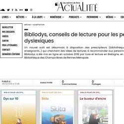 Bibliodys, conseils de lecture pour les personnes dyslexiques