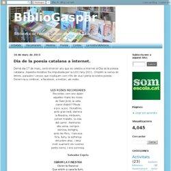 BiblioGaspar: Dia de la poesia catalana a internet.