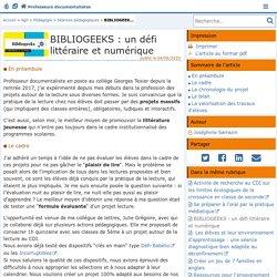 BIBLIOGEEKS : un défi littéraire et numérique - Doc'Poitiers - Le site des professeurs documentalistes