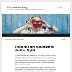Bibliografía para profundizar en Identidad Digital
