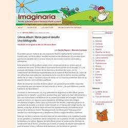 Libros-álbum: libros para el desafío. Una bibliografía - Imaginaria No. 87 - ...