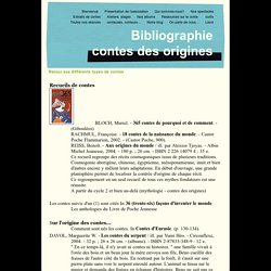 Bibliographie contes des origines