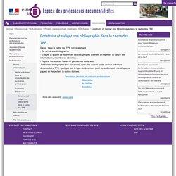Construire et rédiger une bibliographie dans le cadre des TPE — Professeurs documentalistes