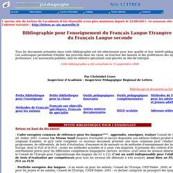 Bibliographie pour l'enseignement du Français Langue Etrangère et du Français Langue seconde- Académie d'Aix-Marseille