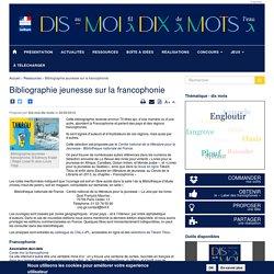 Bibliographie jeunesse sur la francophonie